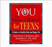 You: The Owner's Manual for Teens book by Dr. Michael F. Roizen and Dr. Memhet Oz