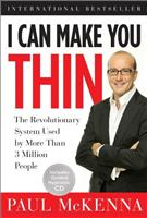 I Can Make You Thin: The Revolutionary System Used by More Than 3 Million People (Book and CD) author Paul McKenna